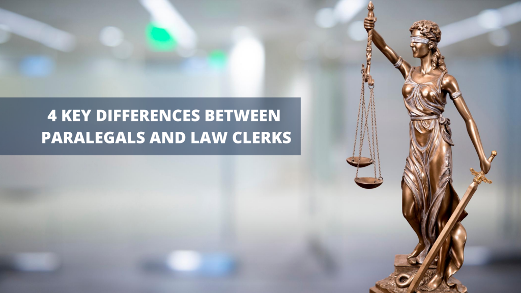 Paralegal v/s Law Clerk 4 Key Differences